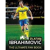Zlatan Ibrahimovic Ultimate Fan Book