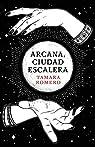 Arcana, Ciudad Escalera par Romero