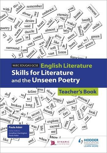 WJEC Eduqas GCSE English literature skills for literature and the unseen poetry. Teacher's book