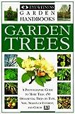 Garden Trees (Eyewitness Garden Handbooks) by David Joyce (1996-04-25)