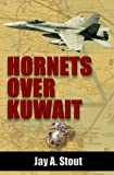 Hornets over Kuwait (English Edition)