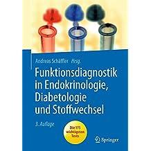 Funktionsdiagnostik in Endokrinologie, Diabetologie und Stoffwechsel: Indikation, Testvorbereitung und -durchführung, Interpretation