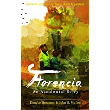 Florencia - An Accidental Story (English Edition)