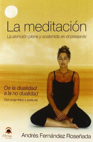 MEDITACIÓN, LA por FERNANDEZ ROSE/ADA ANDRES
