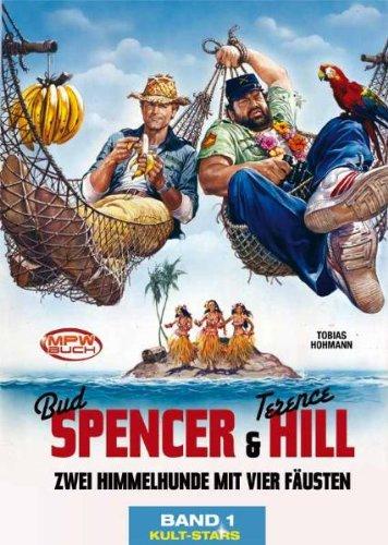 Mpw Terence Hill - Bud Spencer Chronicles: Zwei Himmelhunde mit vier Fäusten.