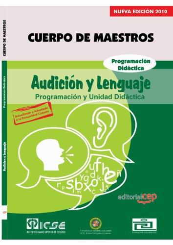 Cuerpo de Maestros. Audición y Lenguaje. Programación Didáctica. Edición para Canarias (Colección 720) por Sin datos