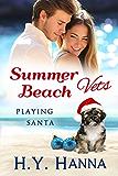 Summer Beach Vets: Playing Santa