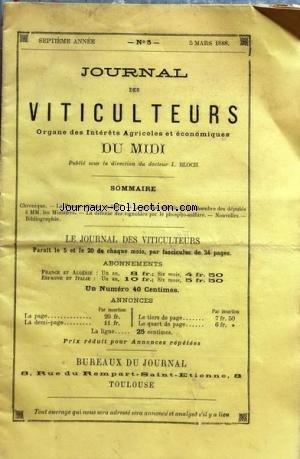 JOURNAL DES VITICULTEURS DU MIDI [No 5] du 05/03/1888 - LA FRANCE VITICOLE EN 1887 - LE GROUPE VITICOLE DE LA CHAMBRE DES DEPUTES A MM. LES MINISTRES - LA DEFENSE DES VIGNOBLES PAR LE PHOSPHO-SULFURE par Collectif