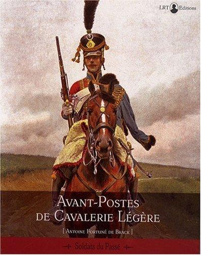 Avant-postes de cavalerie légère par Fortuné de Brack