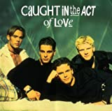 Songtexte von Caught in the Act - Caught in the Act of Love