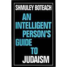 An Intelligent Person's Guide to Judaism (Intelligent Person's Guide S)