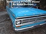 Emergency Portable Power (Foxhole Homestead Book 5)