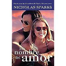 En nombre del amor (Rocabolsillo Bestseller)