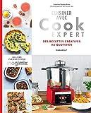 Cuisiner avec Cook expert - Recettes créatives au quotidien