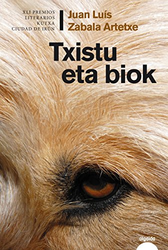 Txistu Eta Biok (Algaida Literaria - Algaida Narrativa) (Basque Edition)