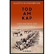 Tod am Kap: Geschichte des Burenkriegs