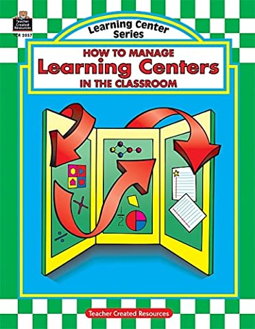 How to Manage Learning Centres in the Classroom (Learning