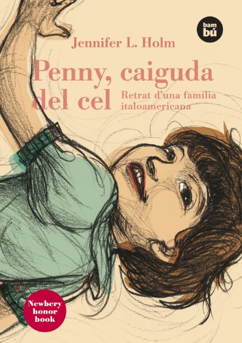 Penny, caída del cielo por Jennifer L. Holm