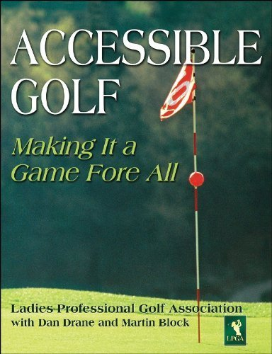 accessible-golf-making-it-a-game-fore-all-by-ladies-professional-golf-association-2005-09-26