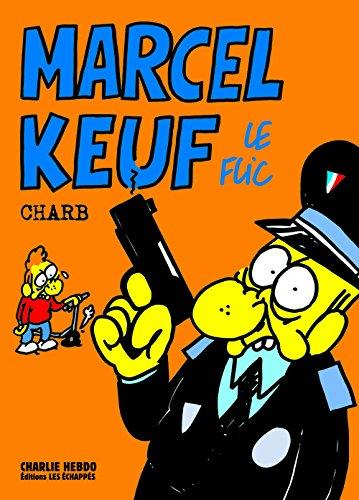 Marcel Keuf Le Flic par Charb