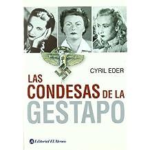 CONDESAS DE LA GESTAPO, LAS