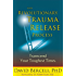 The Revolutionary Traume Release Process: Transcend Your Toughest Times (English Edition)