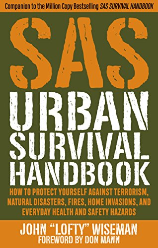 Person-survival-kit (SAS Urban Survival Handbook: How to Protect Yourself Against Terrorism, Natural Disasters, Fires, Home Invasions, and Everyday Health and Safety Ha)