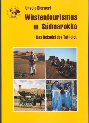Wüstentourismus in Südmarokko das Beispiel des Tafilalet