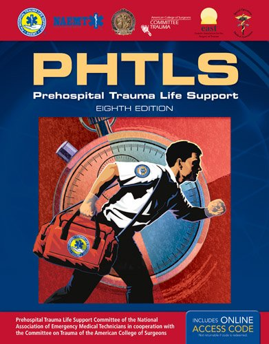 PHTLS: Prehospital Trauma Life Support por National Association of Emergency Medical Technicians US (NAEMT)