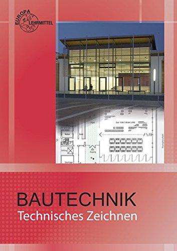 Bautechnik Technisches Zeichnen