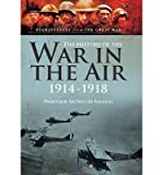 [(The History of the War in the Air 1914-1918)] [Author: Sir Walter Raleigh] published on (August, 2014)