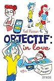 Objectif : in love / Yaël Hassan |