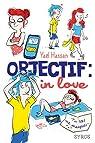 Objectif : in love par Hassan