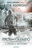 Eroi dell'Olimpo : il figlio di Nettuno