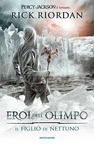 Eroi dell'Olimpo - 2. Il figlio di Nettuno