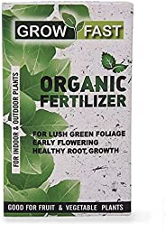 "GROWFASTâ""¢ ORGANIC FERTILIZER FOR LUSH GREEN FOLIAGE 