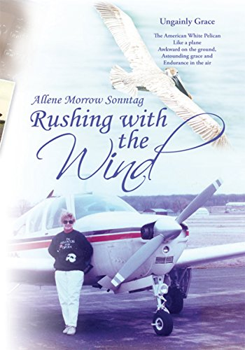 Rushing with the Wind (English Edition) por Allene Morrow Sonntag