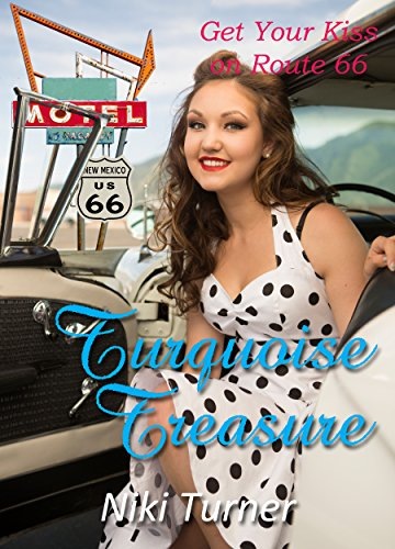 Turquoise Treasure (Get Your Kiss on Route 66) (English Edition)