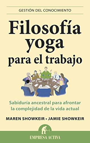 Filosofía yoga para el trabajo: 1 (Gestión de conocimiento) pdf ...