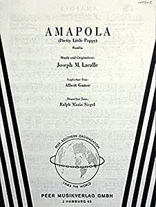 Amapola - Pretty Little Poppy. Partitions pour Piano et Chant(Symboles d'Accords)