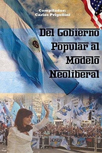 Del Gobierno Popular al modelo neoliberal (Colección Fútbol y Sociedad) por Carlos Prigollini