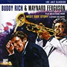 Play Selections From West Side Story by Buddy Rich & Maynard Ferguson (2001-11-06)