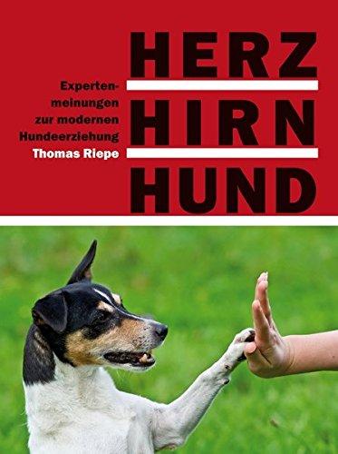 Hirn-herz (Herz, Hirn, Hund: Expertenmeinungen zur modernen Hundeerziehung)