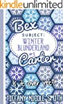 Bex Carter 3: Winter Blunderland (The...