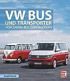VW Bus und Transporter: Vom Samba-Bus zum Multivan