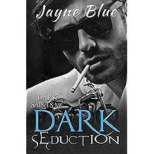 Dark Seduction (Dark Saints MC)