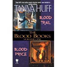 Blood Books: Volume 1: Blood Price; Blood Trail by Huff, Tanya Published by Daw Books (2006)
