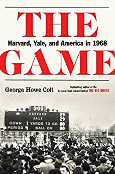 Descargar PDF The Game: Harvard, Yale, and America in 1968