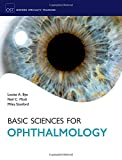 Basic Sciences for Ophthalmology (Oxford Specialty Training: Basic Science)
