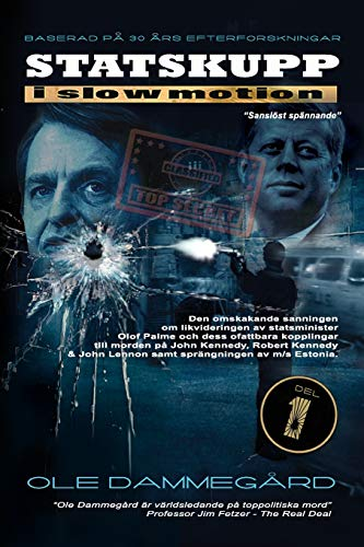 Bush Palme (Statskupp i Slowmotion I: Om mordet på Olof Palme och Estoniakatastrofen)